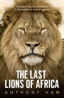 The Last Lions Of Africa Book PDF