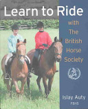 Learn to Ride with the British Horse Society