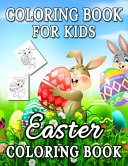 Coloring Book for Kids Easter Coloring Book