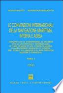 Le convenzioni internazionali della navigazione marittima, interna e aerea