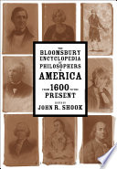 The Bloomsbury Encyclopedia Of Philosophers In America