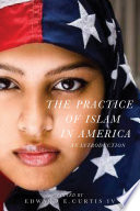 The Practice of Islam in America Book