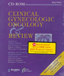 Clinical Gynecologic Oncology and Review