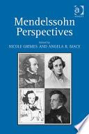 Mendelssohn Perspectives