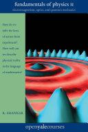 Fundamentals of Physics II: Electromagnetism, Optics, and Quantum ...