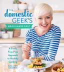 The Domestic Geek's Meals Made Easy Pdf/ePub eBook