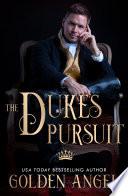 The Duke s Pursuit