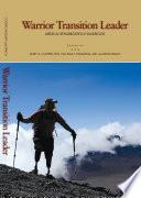 Warrior Transition Leader  Medical Rehabilitation Handbook Book