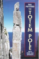 The Totem Pole and a Whole New Adventure