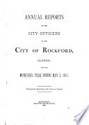 Annual Reports Of The City Of Rockford Illinois For The Fiscal Year Ending December 31st