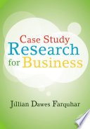 Case Study Research for Business