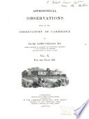 Astronomical Observations Made At The Observatory Of Cambridge
