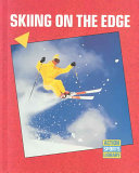 Skiing on the Edge