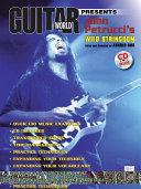 Guitar World Presents John Petrucci s Wild Stringdom