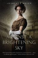 Against a Brightening Sky ebook