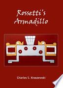 Rossetti   s Armadillo