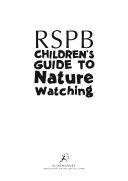 The RSPB Children's Guide to Nature Watching