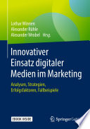 Innovativer Einsatz digitaler Medien im Marketing