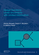 Design Decisions under Uncertainty with Limited Information