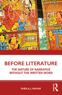 Before literature: the nature of narrative without the written word