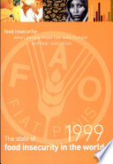 The State Of Food Insecurity In The World 1999