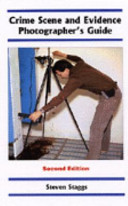 Crime Scene And Evidence Photographer S Guide Book PDF