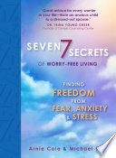 Seven Secrets of Worry Free Living