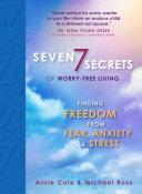 Seven Secrets of Worry Free Living