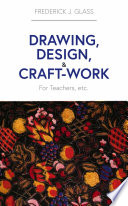 Drawing  Design  and Craft Work
