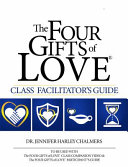 The Four Gifts of Love