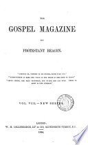The Gospel magazine  and theological review  Ser  5  Vol  3  no  1 July 1874