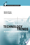 Technology Trends in Wireless Communications