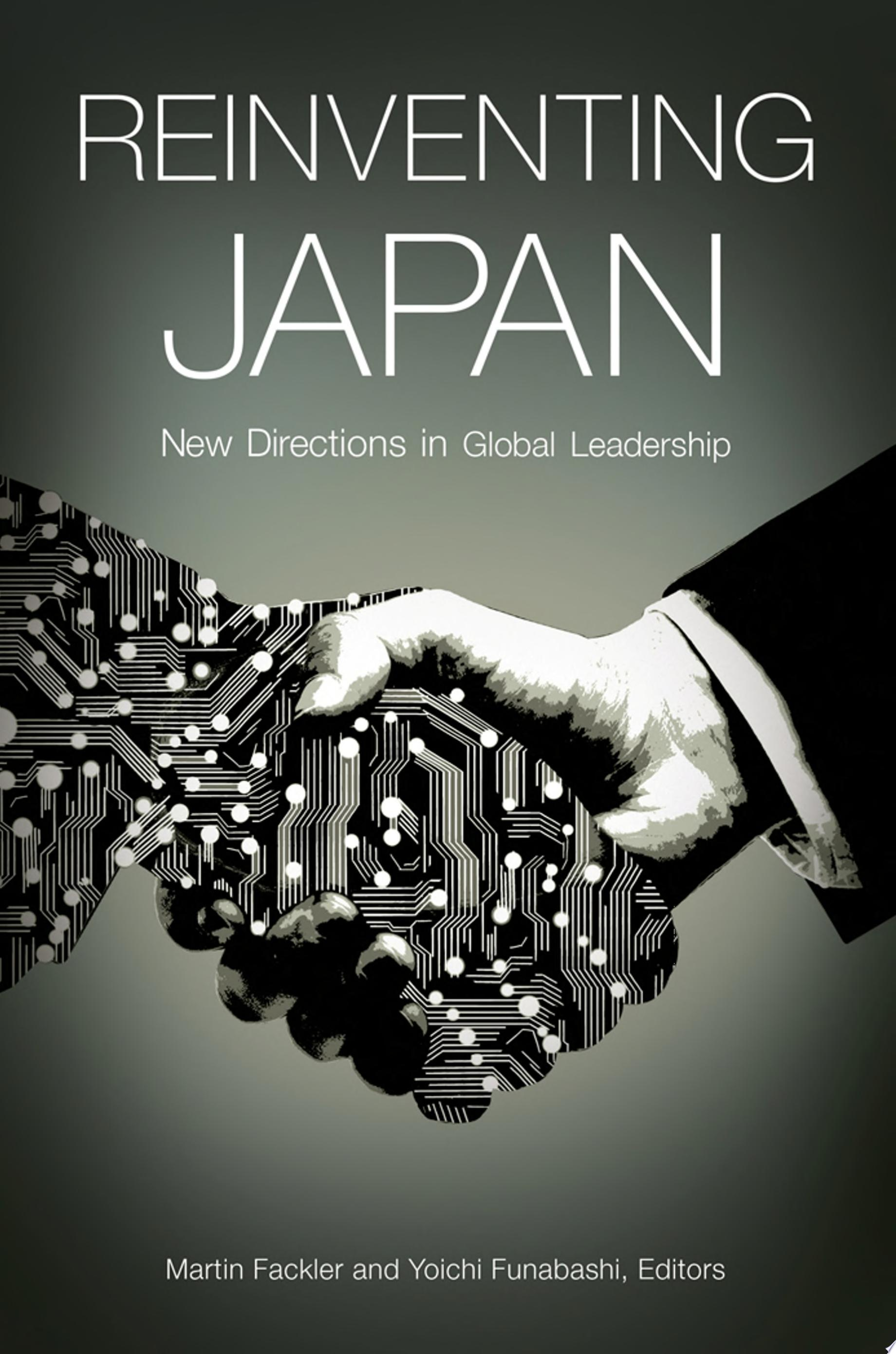 Reinventing Japan  New Directions in Global Leadership