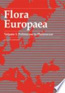 Read Online Flora Europaea: Psilotaceae to Platanaceae For Free