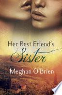 Her Best Friend s Sister