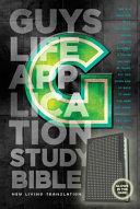 Guys Life Application Study Bible Nlt Glow In The Dark Book PDF