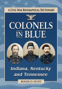 Colonels in Blue--Indiana, Kentucky and Tennessee