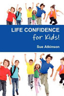 Life Confidence for Kids