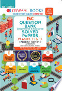 Oswaal ISC Question Bank Chapterwise & Topicwise Solved Papers, English Paper - 2, Class 12 (Reduced Syllabus) (For 2021 Exam)