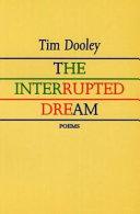 The Interrupted Dream Book