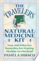 The Traveler S Natural Medicine Kit