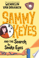 Sammy Keyes and the Search for Snake Eyes Book PDF