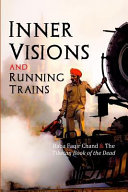 Inner Visions and Running Trains