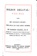 Boldon Delaval: a love story. Also My Cousin's Story: the man on the grey horse