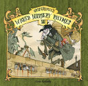 Gris Grimly S Wicked Nursery Rhymes Iii