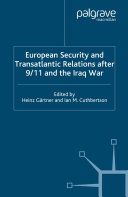 European Security and Transatlantic Relations after 9/11 and the Iraq War Pdf/ePub eBook