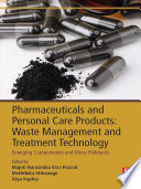 Pharmaceuticals and Personal Care Products  Waste Management and Treatment Technology