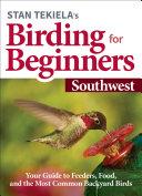 Stan Tekiela   s Birding for Beginners  Southwest