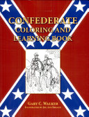 Confederate Coloring and Learning Book