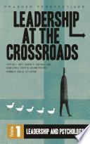 Leadership at the Crossroads